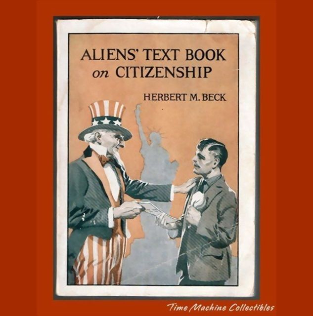 1919 Aliens' Text Book on Citizenship by Herbert M. Beck