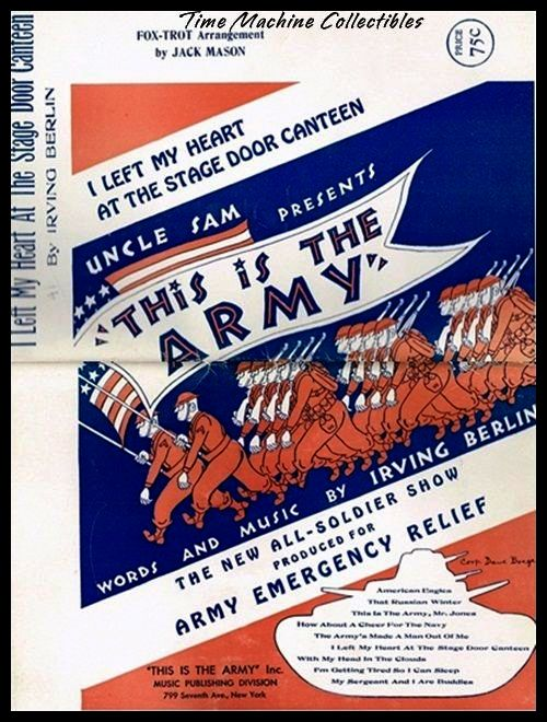 1942 Music Score--I Left My Heart at The Stage Door Canteen, Fox-Trot Arrangement