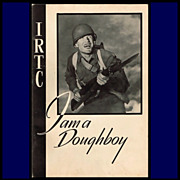 1943 IRTC I am a Doughboy Camp Illustrated Book