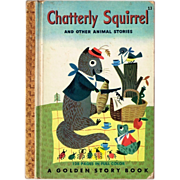 1950 Chatterly Squirrel and Other Animal Stories, Golden Story Book
