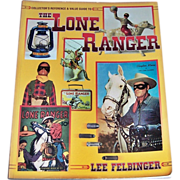 The Lone Ranger Collector's Book, Signed by Lee Felbinger