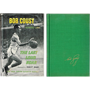 1964 The Last Loud Roar Book by Boston Celtics Bob Cousy