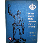 1971 Vietnam Era U.S. Army Training Center Infantry Fort Polk Yearbook