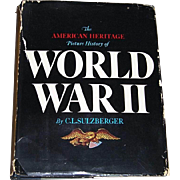 1966 American Heritage Picture History of World War II by C. L. Sulzberger