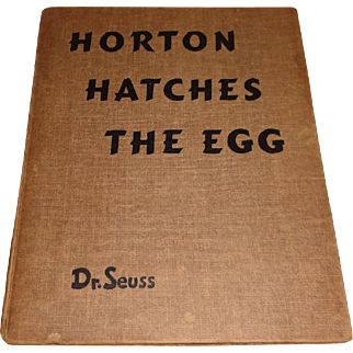 1940 1st Edition Horton Hatches The Egg by Dr. Seuss