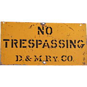 Detroit & Mackinac Railway NO TRESPASSING Steel Sign, Scarce Road