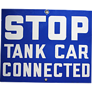 Vintage Railroad Tank Car Warning Porcelain on Steel Sign