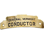 Central Vermont Railroad Railway Brass Conductor Hat Badge