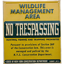 Vintage 1950s-60s Wildlife Management NO TRESPASSING Hunting Fishing Sign