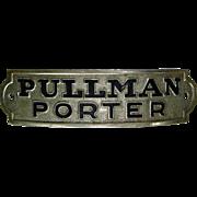 Vintage Authentic Pullman Porter Railroad Hat Cap Badge