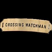 Vintage Authentic Crossing Watchman Railroad Cap Hat Badge by American Railway Supply