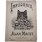 C1880 large format Sheet Music IMPUDENCE Cute Cat with Kitten & Dog Cover, 92nd Gordon Highlanders