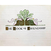 The Book of Friendship 1902 Antique Easter Gift Art Nouveau Illustrations