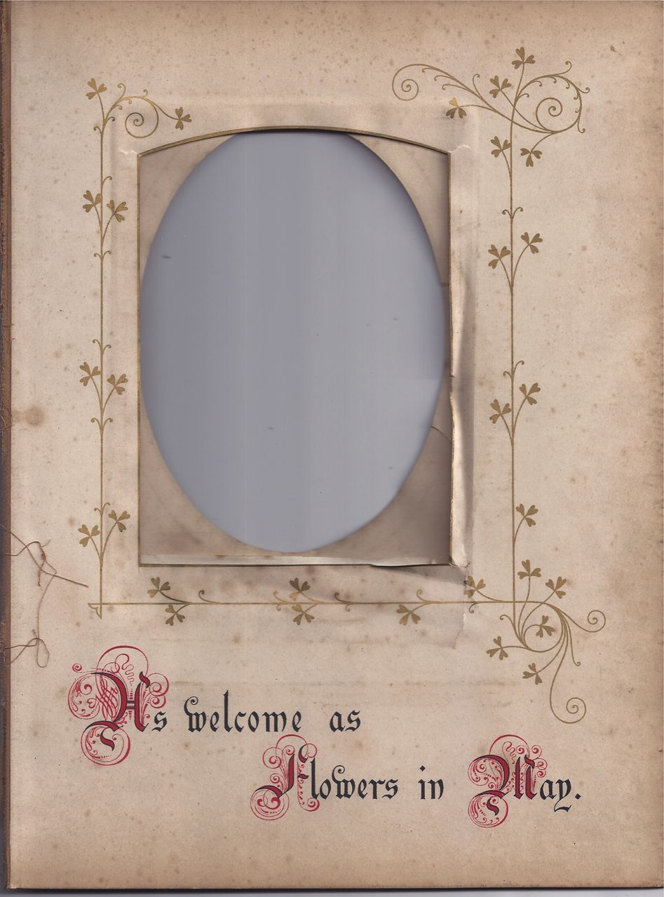 "Page From Victorian Photo Album, Proverb, ""As Welcome"""