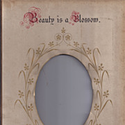 "Page From Victorian Photo Album, Proverb, ""Beauty is a Blossom"