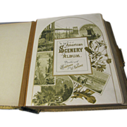 Lovely 1884 Victorian Photograph Album, AMERICAN SCENERY