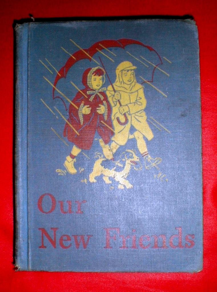 "Hard Back Reader, ""Our New Friends"", 1946-47"