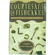 Courtesans and Fishcakes, Ancient Athens, 1st Edition