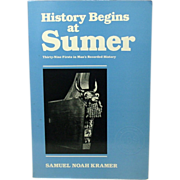 History Begins at Sumer, S. N. Kramer, 1988, Third Edition