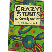Crazy Stunts for Comedy Occasions, 1929, illustrated