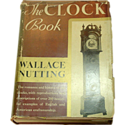 The Clock Book, Wallace Nutting, 1935, Antique Clocks & Makers