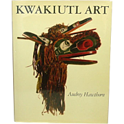 Kwakiutl Art, by Audrey Hawthorn, 1979, Indian Mythology, Ceremonial Art