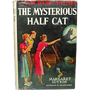 The Mysterious Half Cat: A Judy Bolton Mystery, by Margaret Sutton, 1951 (1936) ~ Ninth in Series