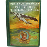 The Boy's Story of Lindbergh, The Lone Eagle, by R. Beamish, 1928, Illustrated, First Thus