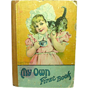 My Own First Book: A Picture Alphabet Book for Little Folks, Charles E. Graham & Co., Circa 1890 ~ Rare Title