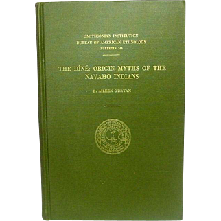 The Dîné: Origin Myths of the Navaho Indians, by Aileen O'Bryan, 1956, First Edition
