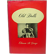 Old Dolls, by Eleanor St. George, Gramercy Publishing, 1950 ~ 77 Photographs, Terms