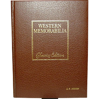 Western Memorabilia: Collectibles of the Old West, Classics Edition, W.C. Ketchum, 1980