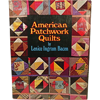American Patchwork Quilts, by L. I. Bacon, 1973, First Edition ~ Story, Making, Collecting, Care of Quilts