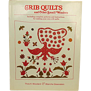 Crib Quilts and Other Small Wonders, 1981, First, Signed, 150+ Full-color Plates