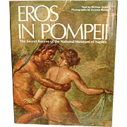 Eros in Pompeii: the Secret Rooms of the National Museum of Naples ~ Erotic Art of Pompeii