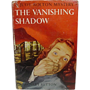 The Vanishing Shadow, A Judy Bolton Mystery ~ Margaret Sutton ~ First in the Series