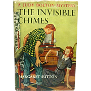 The Invisible Chimes: A Judy Bolton Mystery ~ Margaret Sutton ~ Grosset & Dunlap ~ 1952 (1932)