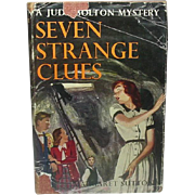 Seven Strange Clues: A Judy Bolton Mystery ~ Margaret Sutton ~ 1952, Grosset & Dunlap