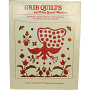 Crib Quilts and Other Small Wonders ~ 1981, First, Signed ~ 150+ Full-color Plates