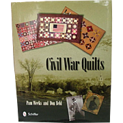 Civil War Quilts ~ by Weeks and Beld ~ Schiffer Publishing ~ Illustrations, Patterns, History