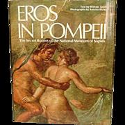 Eros in Pompeii: the Secret Rooms of the National Museum of Naples ~ Erotic Art of Pompeii