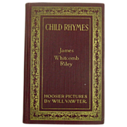 Child Rhymes, James Whitcomb Riley, with Illustrations
