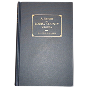 A History of Louisa County, Virginia, by Harris, Dietz Press, 1963