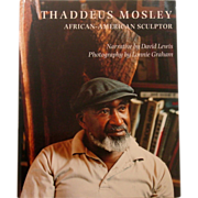 Thaddeus Mosley African-American Sculptor, 1997, Signed by Mosley