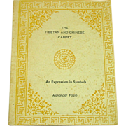 The Tibetan and Chinese Carpet by Alexander Fazio, 1977, First