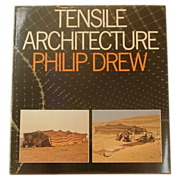 Tensile Architecture by Philip Drew, 1979, Westview Press, Scarce