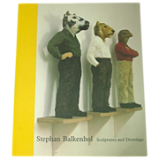 Stephan Balkenhol Sculptures and Drawings, 1995, First Edition