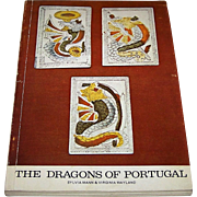 "Sylvia Mann and Virginia Wayland, ""The Dragons of Portugal"" Book, Sandford Publisher, c.1973"