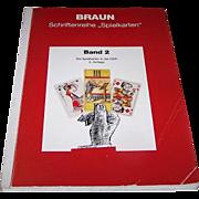"""3 Volumes Franz Braun """"Schriftenreihe 'Spielkarten'"""", $25/ea.: (i) """"Band 2: Die Spielkarten in der DDR, """" c.2000; (ii) """"Band 3: Koln und seine Spielkarten-Hersteller,"""" c.1990; and (iii) """"Band 8: Die Altenburger und Stralsunder Spielkarten,"""" c.1997"""
