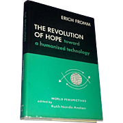 Book Rare First Edition Revolution of Hope Fromm Humanized Technology 1968